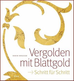 """Buch """"Vergolden mit Blattgold"""" von Karin Havlicek"""